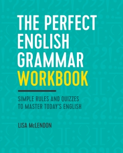 """The Perfect English Grammar Workbook"" comes out Jan. 10, 2017, and is available for pre-order online through Amazon and Barnes & Noble."