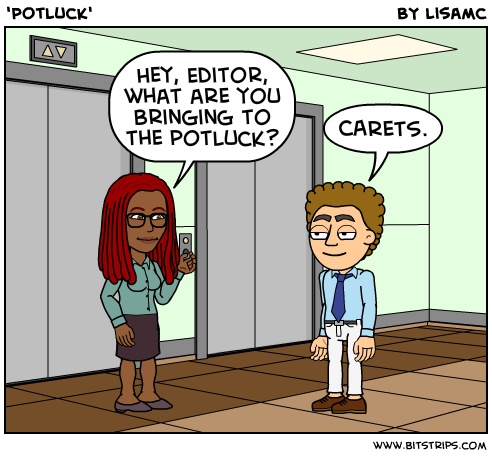 What are you bringing to the potluck? Carets